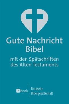 Gute Nachricht Bibel (eBook, ePUB)