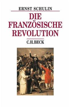Die Französische Revolution - Schulin, Ernst