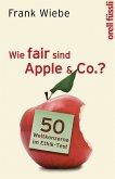 Wie fair sind Apple & Co.? (eBook, ePUB)