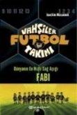 Vahsiler Futbol Takimi