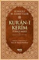 Kuran-i Kerm Türkce Meali ve Muhtasar Tefsiri - Muhammed Hamdi Yazir, Elmalili