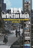 Köln im Krieg, 1 DVD / Köln im Dritten Reich, DVD Tl.3