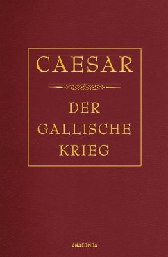 Der gallische Krieg - Caesar