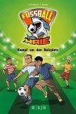 Kampf um den Bolzplatz / Fußball-Haie Bd.4