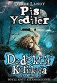 Dedektif Kurukafa - Pis Yediler