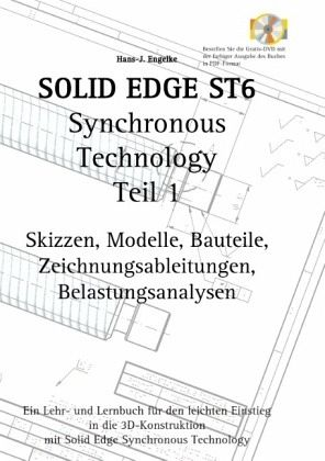 solid edge st6 synchronous technology teil 1 von hans j engelke schulb cher portofrei bei. Black Bedroom Furniture Sets. Home Design Ideas