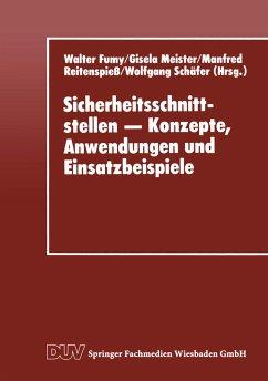 Sicherheitsschnittstellen - Konzepte, Anwendungen und Einsatzbeispiele - Fumy, Walter; Meister, Gisela; Reitenspiess, Manfred