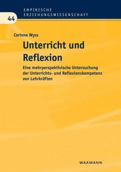 Unterricht und Reflexion