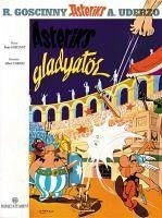 Asteriks Gladyatör - Uderzo, Albert; Goscinny, Rene