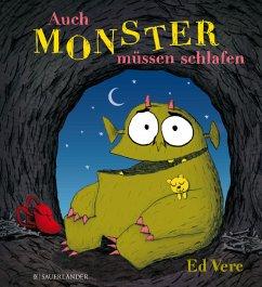 Auch Monster müssen schlafen - Vere, Ed