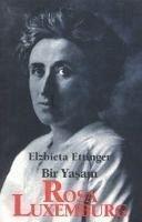 Bir Yasam - Rosa Luxemburg - Ettinger, Elzbieta