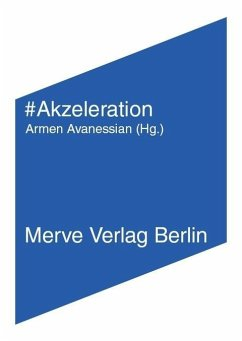 Akzeleration - Land, Nick; Srnicek, Nick; William, Alex