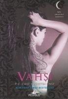 Vahsi - Gece Evi Serisi 4. Kitap - C. Cast, P.; Cast, Kristin
