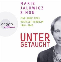 Untergetaucht, 7 Audio-CDs - Jalowicz Simon, Marie