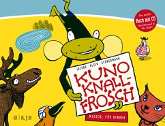 Kuno Knallfrosch. Musical für Kinder