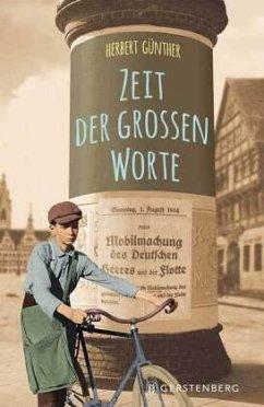 Zeit der großen Worte - Günther, Herbert