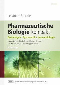 Leistner, Breckle - Pharmazeutische Biologie kompakt - Leistner, Eckhard; Breckle, Siegmar-Walter