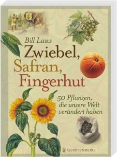 Zwiebel, Safran, Fingerhut - Sonderausgabe - Laws, Bill