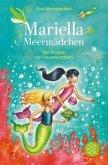Der Zauber der Feuerkorallen / Mariella Meermädchen Bd.4