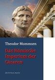Das Römische Imperium der Cäsaren (eBook, ePUB)