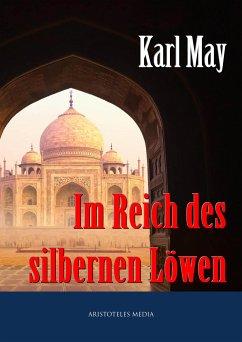 Im Reich des silbernen Löwen (eBook, ePUB) - May, Karl