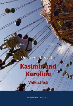 Kasimir und Karoline (eBook, ePUB) - Ödön von Horváth