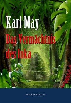 Das Vermächtnis des Inka (eBook, ePUB) - May, Karl