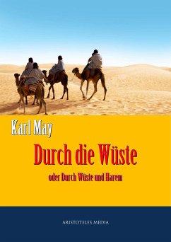 Durch die Wüste (eBook, ePUB) - May, Karl