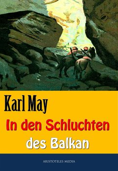 In den Schluchten des Balkan (eBook, ePUB) - May, Karl