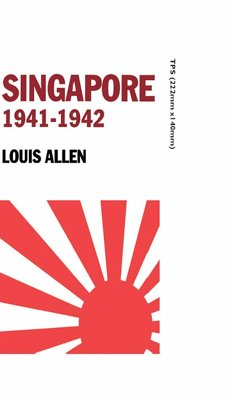 Singapore 1941-1942 (eBook, ePUB) - Louis, Allen
