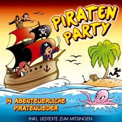 Piraten Party 14 Abenteuerliche Piratenlieder - Käpt'N Graubär Und Seine Seeräuber-Kids