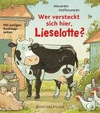 Wer versteckt sich hier, Lieselotte?