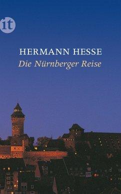 Die Nürnberger Reise (eBook, ePUB) - Hesse, Hermann