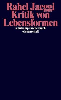 Kritik von Lebensformen (eBook, ePUB) - Jaeggi, Rahel