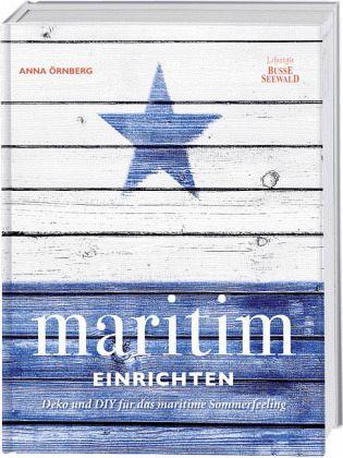 Maritim Einrichten Von Anna Ornberg Portofrei Bei Bucher De Bestellen