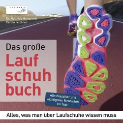 Das große Laufschuhbuch - Marquardt, Matthias; Felchner, Carola