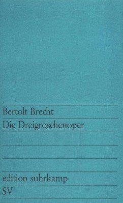 Die Dreigroschenoper (eBook, ePUB) - Brecht, Bertolt