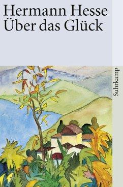 Über das Glück (eBook, ePUB) - Hesse, Hermann