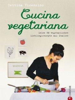 Cucina vegetariana - Vicenzino, Cettina