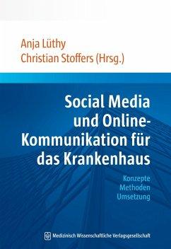 Social Media und Online-Kommunikation für das Krankenhaus (eBook, PDF)