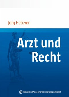 Arzt und Recht (eBook, ePUB) - Heberer, Jörg