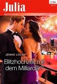 Blitzhochzeit mit dem Milliardär (eBook, ePUB)