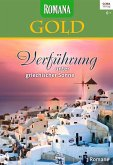 Verführung unter griechischer Sonne / Romana Gold Bd.18 (eBook, ePUB)