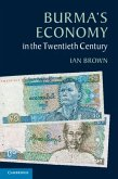 Burma's Economy in the Twentieth Century (eBook, PDF)