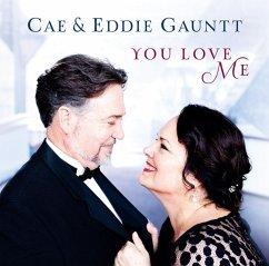 You Love Me - Gauntt,Cae/Gauntt,Eddie