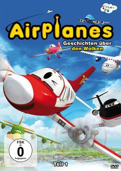 Airplanes - Geschichten über den Wolken, Teil 1