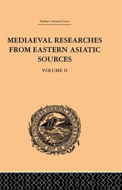 Mediaeval Researches from Eastern Asiatic Sources (eBook, PDF) - Bretschneider, E.