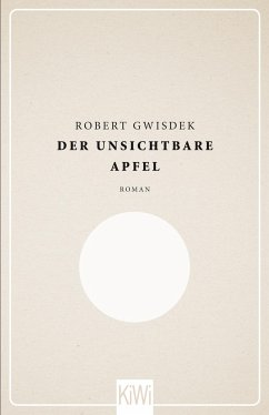 Der unsichtbare Apfel - Gwisdek, Robert