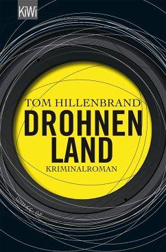 Drohnenland - Hillenbrand, Tom