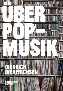 Über Pop-Musik - Diederichsen, Diedrich